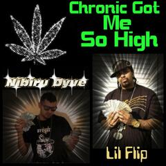 Chronic Got Me so High (feat. Epic, Kb the Boo Bonic, Utopian, Misstery, Big Cam & Young Balla)