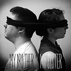 My Brother, My Sister's 1st Record