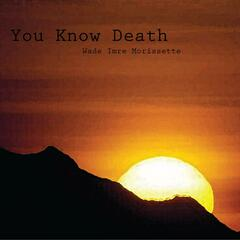 You Know Death