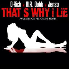 That's Why I Lie (feat. M.R. Dubb & Jenzo)
