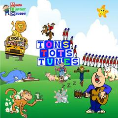 Tons Tots Tunes - Fun Nursery Rhymes to Sing Along With Your Little Ones!