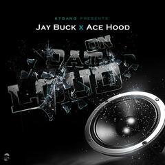 On Dat Loud (feat. Ace Hood)
