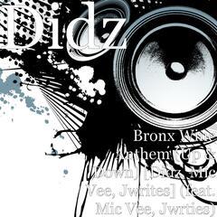Bronx Wine Anthem (Up & Down) [Didz, Mic Vee, Jwrites] (feat. Mic Vee & Jwrties)