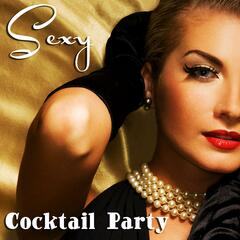 Sexy Cocktail Party (Soft, Sensual, and Relaxing Jazz Music)