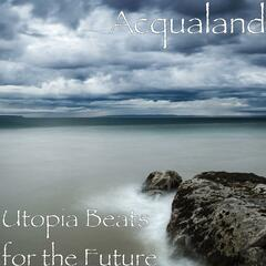 Utopia Beats for the Future