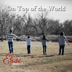 On Top of the World (feat. Tayler Jade, Gavin Zieman & Stephen Haagenson)