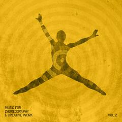 Music for Choreography & Creative Work Vol. 2