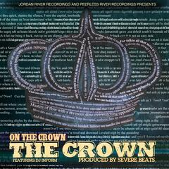 The Crown (feat. DJ Inform)
