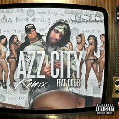 Azz City (Remix) [feat. Doe B]