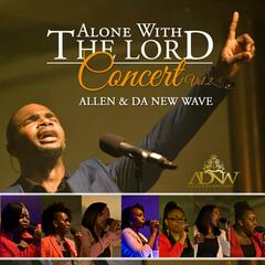 Alone With the Lord 2013 Live Recording