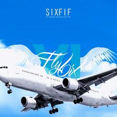 Fly 6ix