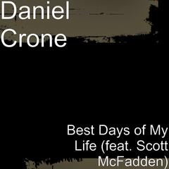 Best Days of My Life (feat. Scott McFadden)