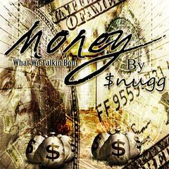 Money (What We Talkin Bout)