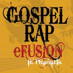 Gospel Rap (feat. Phanatik)