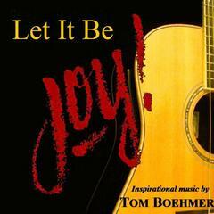Let It Be Joy