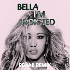 I'm Addicted (Rehab Remix)