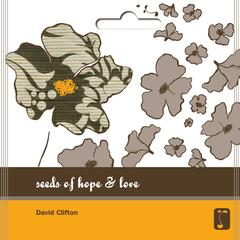 Seeds of Hope and Love