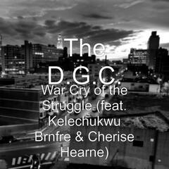 War Cry of the Struggle (feat. Kelechukwu Brnfre & Cherise Hearne)