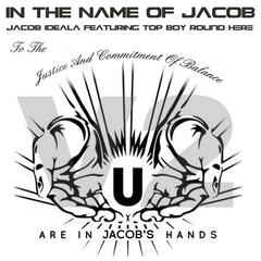 In the Name of Jacob (Part 2) [feat. Topboy Round Here]