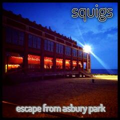 Escape from Asbury Park