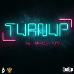 #TurnUp (feat. Rossi & Domz)