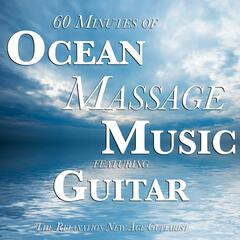 60 Minutes of Ocean Massage Music Featuring Guitar