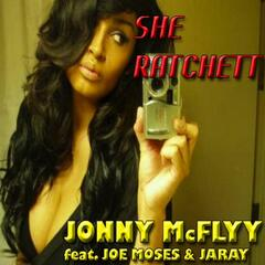 She Ratchet (feat. Joe Moses & Jaray)