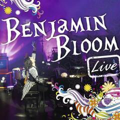 Benjamin Bloom - Live