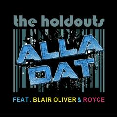 Alla Dat (feat. Blair Oliver & Royce)