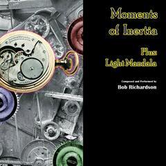 Moments of Inertia Plus Light Mandala