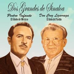 Dos Grandes De Sinaloa