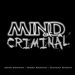 Mind of a Criminal (feat. Kanzaz Chiefa)