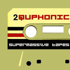 Supermassive Tapes