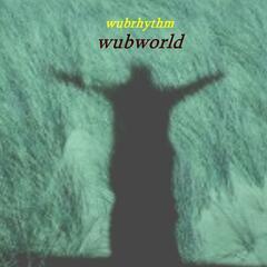 Wubrhythm