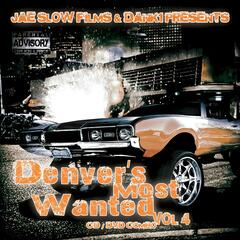 "Denver""S Most Wanted Vol4"