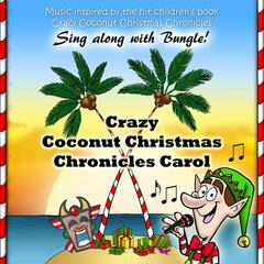 Crazy Coconut Christmas Chronicles Carol