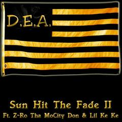 Sun Hit the Fade 2 (Screwed and Chopped) [feat. Z-Ro tha Mocitydon & Donke713]