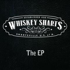 Whiskey Sharts the EP
