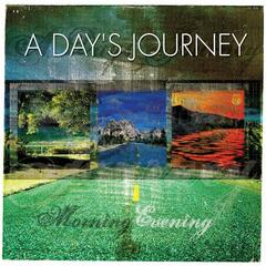 A Day's Journey - Evening