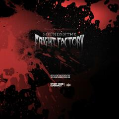 Spooky Sound Experience Presents the Sounds of the Fright Factory