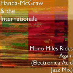 Mono Miles Rides Again (Electronica Acid Jazz Mix)