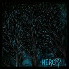 Heroes of Heartache