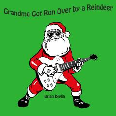 Grandma Got Run Got Run over by a Reindeer (Instrumental)