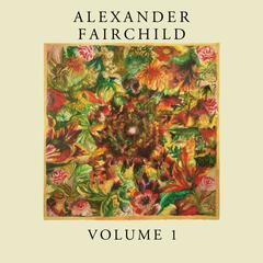Alexander Fairchild,Volume 1