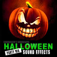 Halloween Sound Effects - Party Mix of Terror