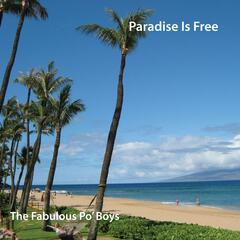 Paradise Is Free