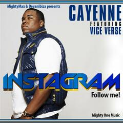 Instagram (Follow Me) [feat. Cayenne & Vice Verse]
