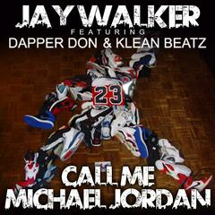 Call Me Michael Jordan (feat. Dapper Don & Klean Beatz)