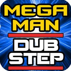 Mega Man Video Game Dubstep Remix