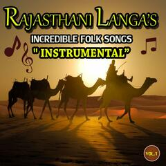 Rajasthani Langas (Incredible Folk Songs) Instrumental